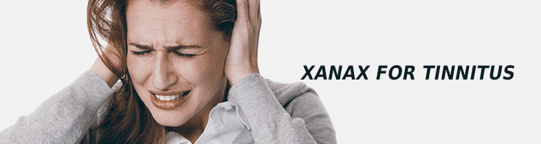 Xanax for Tinnitus Treatment